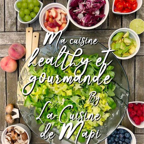 Le livre de Cuisine Healthy et Gourmande
